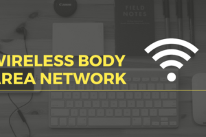 WBAN (Wireless Body Area Network)